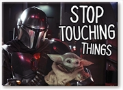 Star Wars: The Mandalorian - The Child Baby Yoda Stop Touching 2.5 x3.5 Flat Magnet | Merchandise
