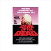 Dawn Of The Dead Tin Sign (20cm x 30cm) | Merchandise