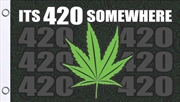 Its 420 Somewhere Flag 3'X5' | Merchandise