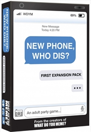 New Phone, Who Dis? First Expansion | Merchandise