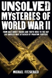 Unsolved Mysteries Of WWII | Books