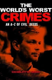 Worlds Worst Crimes, The | Books