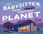 Babysitter From Another Planet | Board Book