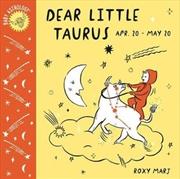 Baby Astrology: Dear Little Taurus | Board Book