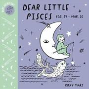 Baby Astrology: Dear Little Pisces | Board Book