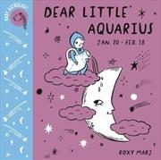 Baby Astrology: Dear Little Aquarius | Board Book