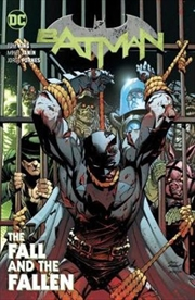 Batman Vol 11 The Fall And The Fallen | Paperback Book