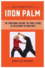 Authentic Iron Palm - The Complete Training Manual | Paperback Book