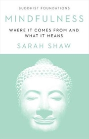 Mindfulness - Brief Introduction to Its Buddhist Foundations | Paperback Book