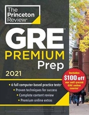 Princeton Review GRE Premium Prep, 2021 6 Practice Tests + Review & Techniques + Online Tools | Paperback Book