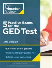5 Practice Exams for the GED Test, 3rd Edition Extra Prep for a Higher Score | Paperback Book