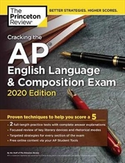 Cracking the AP English Language & Composition Exam, 2020 Edition | Paperback Book