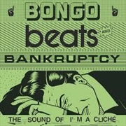 Bongo Beats And Bancruptcy | Vinyl
