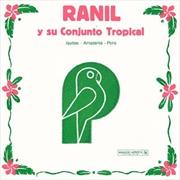 Ranil Y Su Conjunto Tropical | Vinyl