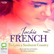 To Love A Sunburnt Country | Audio Book