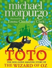 Toto: The Dog-Gone Amazing Story of Wizard of Oz | Paperback Book