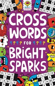 Crosswords For Bright Sparks | Paperback Book