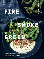 Fire Smoke Green | Hardback Book