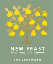 New Feast Modern Middle Eastern Vegetarian | Hardback Book