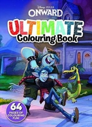 Onward Ultimate Colouring Book (Disney-Pixar) | Hardback Book
