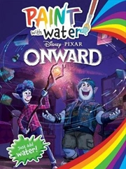 Onward : Paint With Water Disney-Pixar | Paperback Book