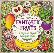 Fantastic Fruits A Grimal Grove Coloring Book | Paperback Book