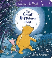 Winnie-the-Pooh : The Great Heffalump Hunt | Board Book