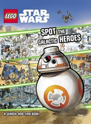 Star Wars: Spot The Galactic Heroes - LEGO | Hardback Book