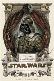 William Shakespeare's Star Wars | Hardback Book