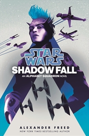 Star Wars: Shadow Fall | Paperback Book