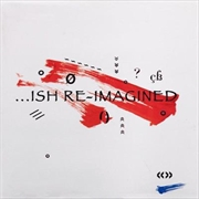 Ish Reimagined   CD