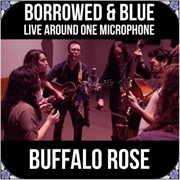 Borrowed And Blue - Live Around One Microphone | CD