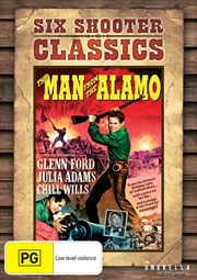 Man From The Alamo | Six Shooter Classics, The | DVD