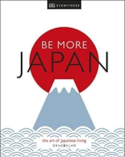 Be More Japan | Hardback Book
