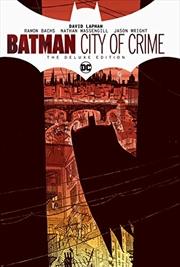 Batman: City of Crime Deluxe Edition | Hardback Book