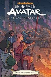 Avatar The Last Airbender--Imbalance Part Three   Paperback Book