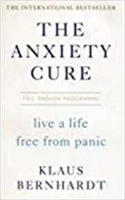 The Anxiety Cure | Paperback Book