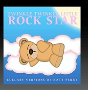Lullaby Versions Of Katy Perry | CD