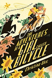 The Adventures Of A Girl Called Bicycle | Paperback Book