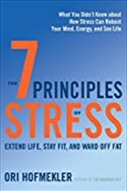 The 7 Principles Of Stress | Paperback Book