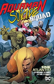 Aquaman/Suicide Squad Sink Atlantis | Paperback Book