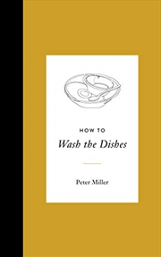 How To Wash The Dishes | Hardback Book