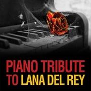 Piano Tribute To Lana Del Rey | CD
