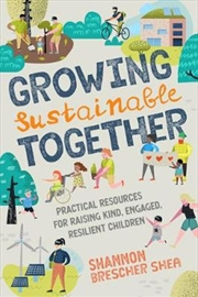 Growing Sustainable Together | Paperback Book