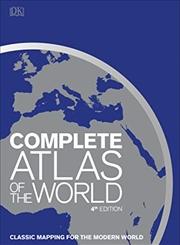 Complete Atlas of the World (4th Ed.) | Hardback Book