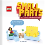 Lego Small Parts: The Secret Life Of Minifigures | Hardback Book