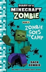 Diary Of A Minecraft Zombie #6: Zombie Goes To Camp (paperback) | Paperback Book