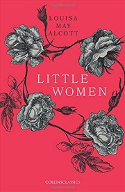 Little Women (collins Classics)   Paperback Book