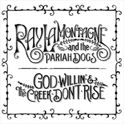 God Willin & The Creek Don't Rise | Vinyl