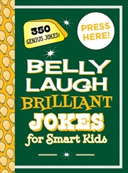 Belly Laugh Brilliant Jokes for Smart Kids | Hardback Book